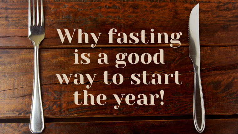 Why fasting is a good way to start the year